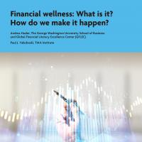 Financial wellness: What is it? How do we make it happen?
